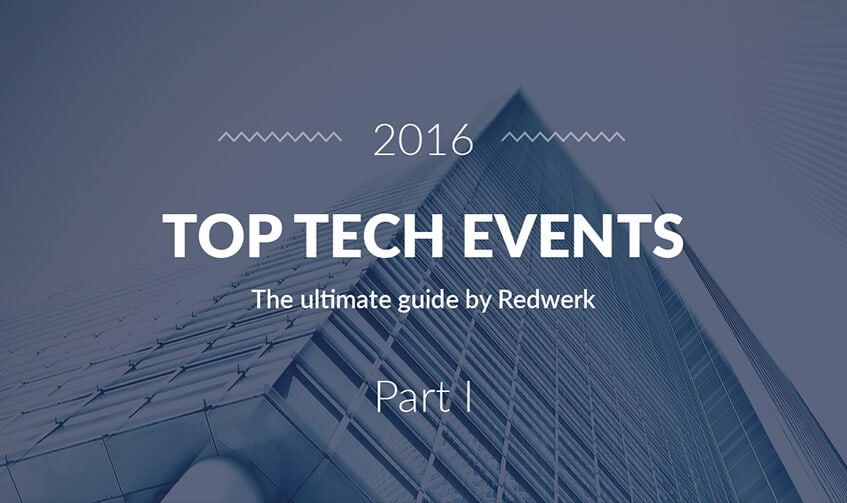 Best tech events 2016 - the guide by Redwerk