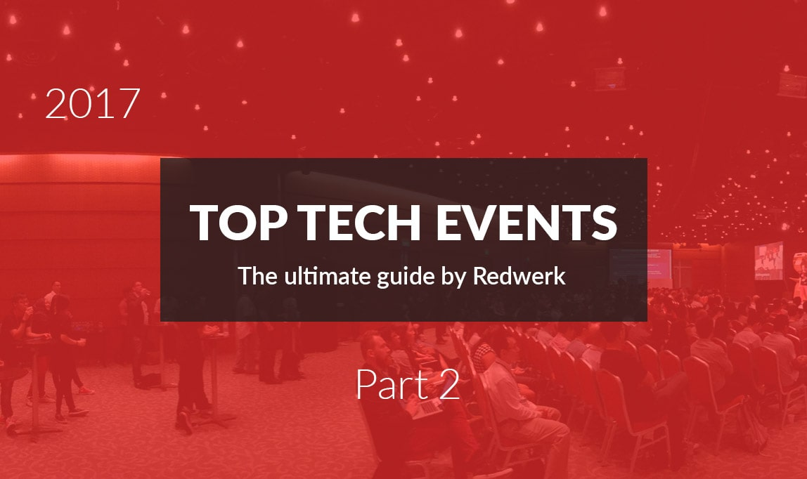 Best tech events in Quarter 2 of 2017 - the guide by Redwerk company