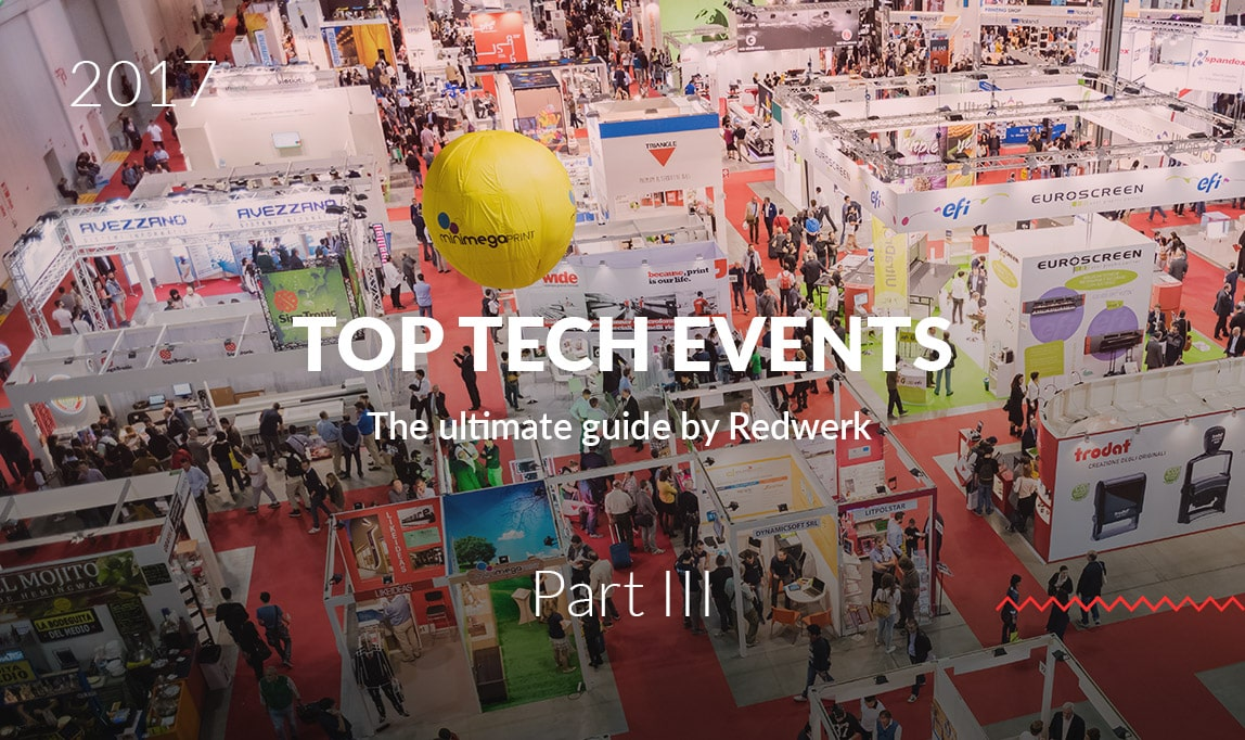 Top upcoming tech conferences in 2017, Quarter 3 - the guide by Redwerk company