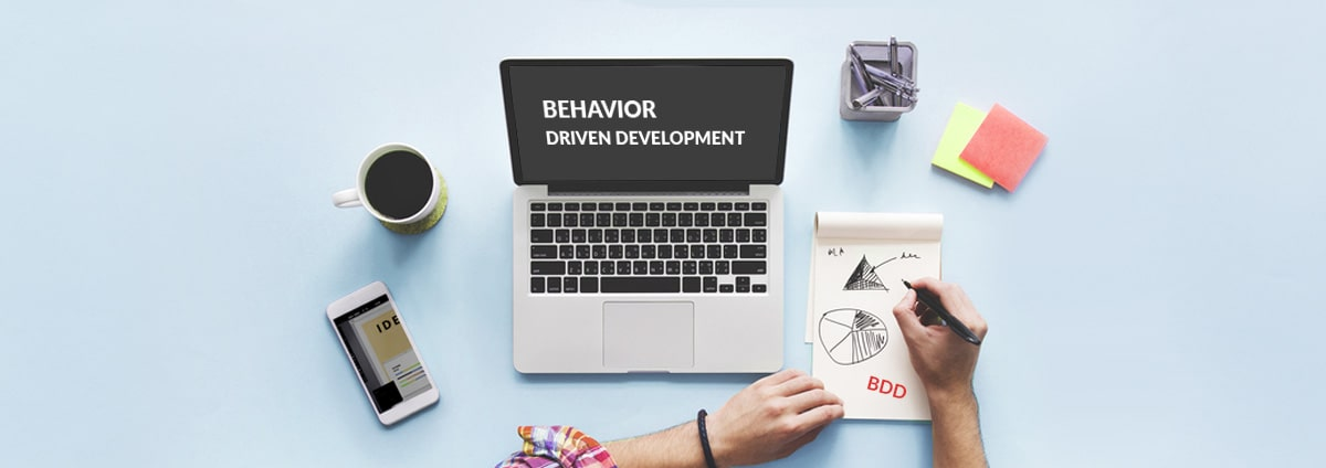 Behavior Driven Development