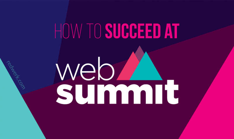 How to succeed at Web Summit: TIps for Attendees