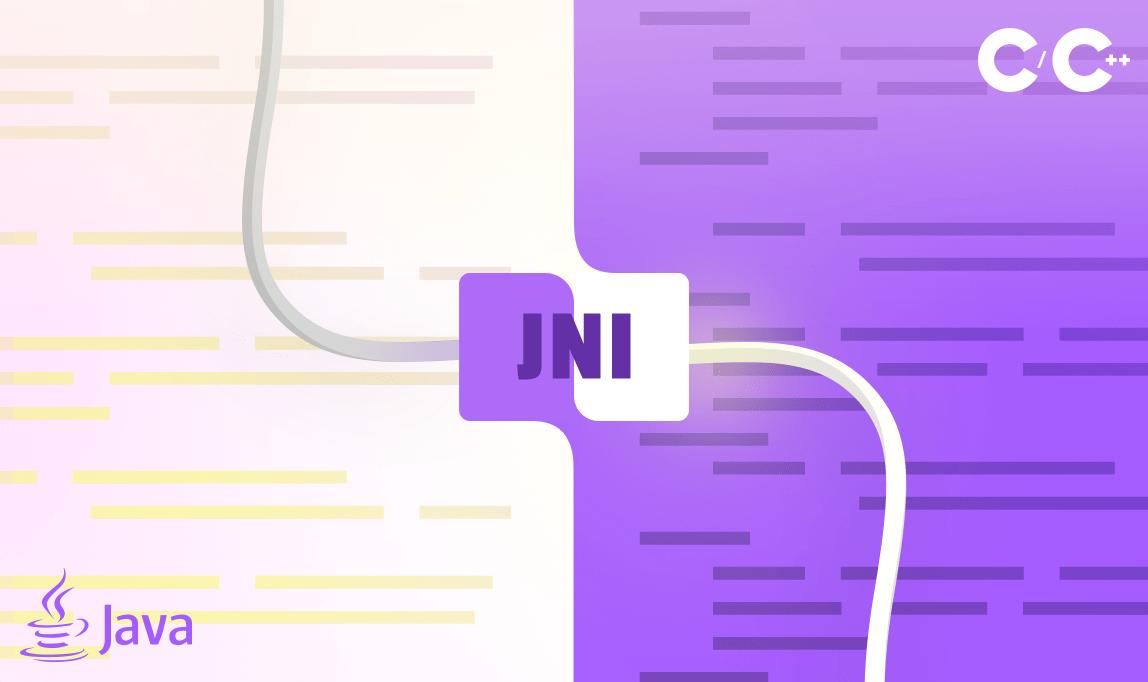 3 Reasons Why We Love JNI