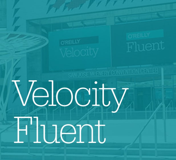 O'Reilly: Velocity and Fluent Conference