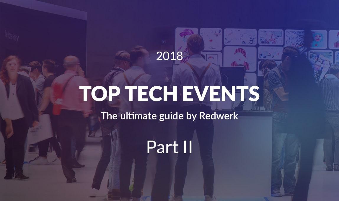 Top Tech Events by Redwerk, Q2 2018