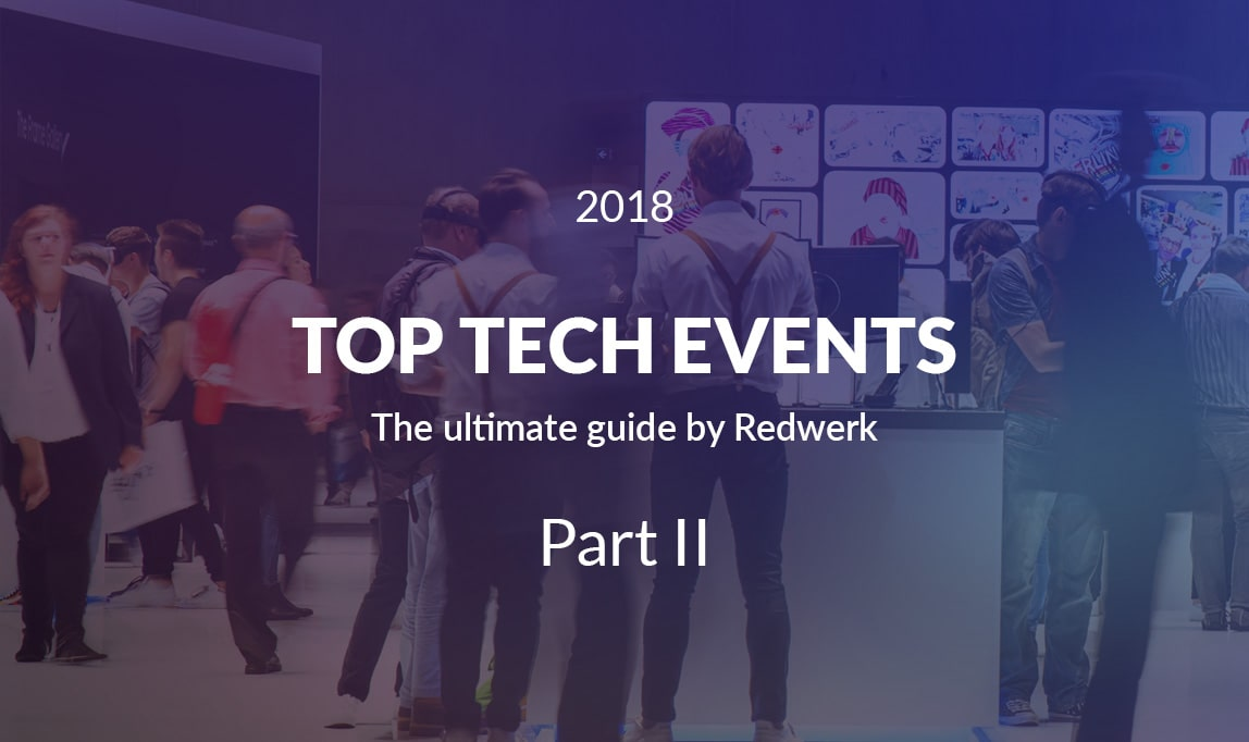 Top Tech Events by Redwerk, Q2 2018