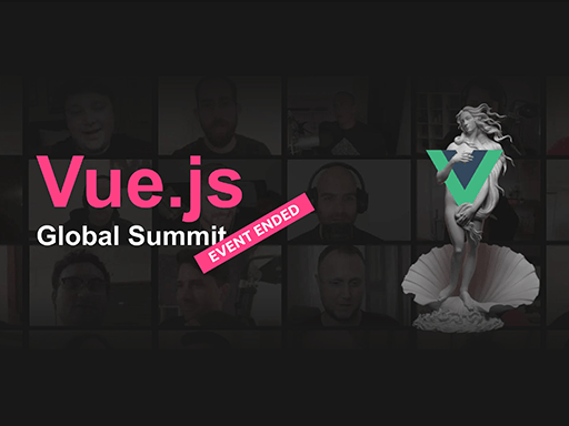 Vue.js Global Summit, June 9-11, virtual